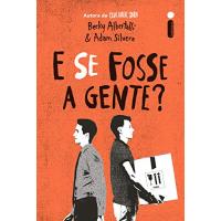 eBook E Se Fosse A Gente?