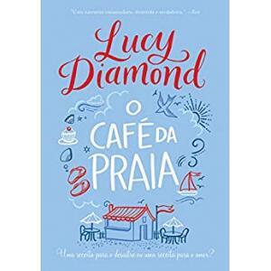 eBook O Café da Praia - Lucy Diamond