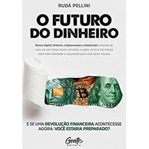 eBook O Futuro do Dinheiro - Rudá Pellini