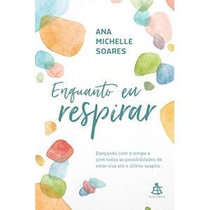 eBook Enquanto eu respirar - Ana Michelle Soares