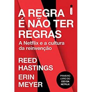 eBook A Regra é Não Ter Regras: A Netflix e a Cultura da Reinvenção