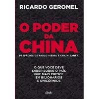 eBook O Poder da China: O que Você Deve Saber sobre o País que mais Cresce em Bilionários e Unicórnios - Ricardo Geromel