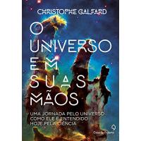 eBook O Universo em Suas Mãos - Christophe Galfard