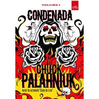 eBook Condenada: Volume 1 - Chuck Palahniuk