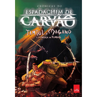 eBook HQ Crônicas do Espadachim de Carvão: Tamtul e Magano e a Ameaça de Rumbaba