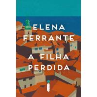 eBook A filha perdida por Elena Ferrante