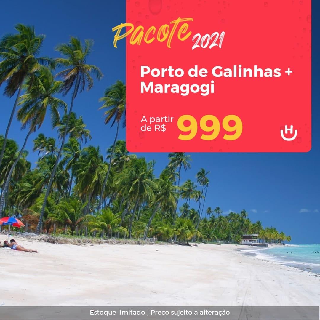 Pacote Porto de Galinhas + Maragogi – Segundo Semestre 2021