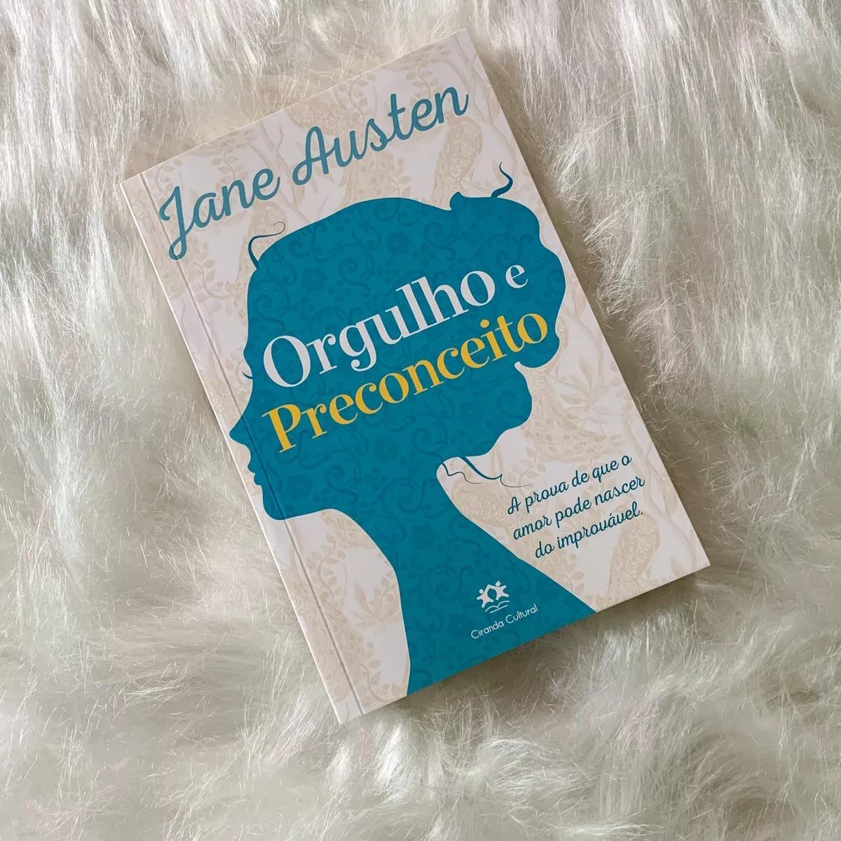 Orgulho e preconceito: A prova de que o amor pode nascer do impossível. (Português) Capa comum