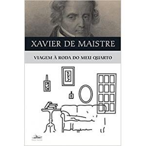 Livro Viagem à Roda do Meu Quarto - Xavier de Maistre