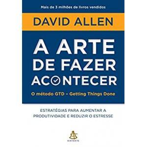 eBook A Arte de Fazer Acontecer - David Allen