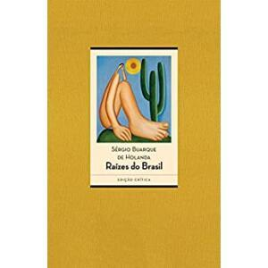 eBook Raízes do Brasil: Edição crítica - 80 anos  - Sérgio Buarque de Holanda