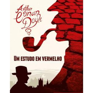 eBook Um Estudo em Vermelho: Sherlock Holmes - Arthur Conan Doyle
