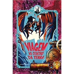 Livro Viagem ao Centro da Terra (Capa Dura) - Júlio Verne