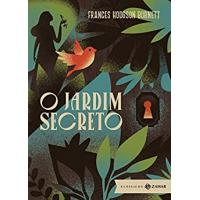 eBook O Jardim Secreto (Clássicos Zahar - Bolso de Luxo) - Frances Hodgson Burnett