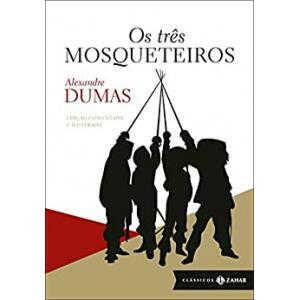eBook Os três mosqueteiros (Clássicos Zahar - Edição comentada e ilustrada) - Alexandre Dumas
