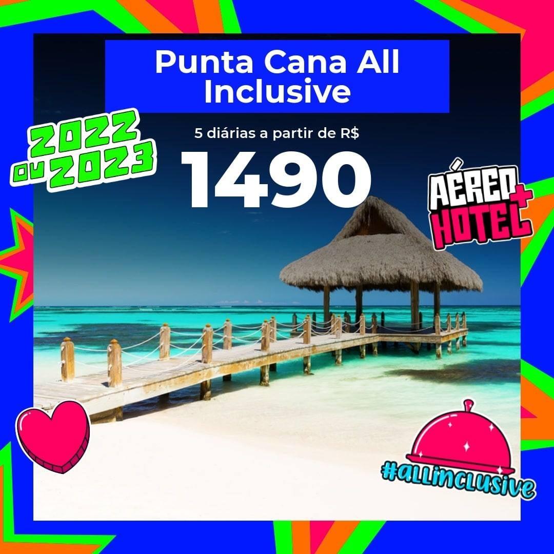 ✈️ Pacote Punta Cana All Inclusive – 2022 e 2023