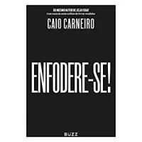 eBook Enfodere-se! - Caio Carneiro