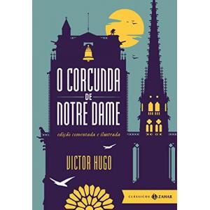 eBook O corcunda de Notre Dame: edição comentada e ilustrada (Clássicos Zahar) - Jorge Bastos