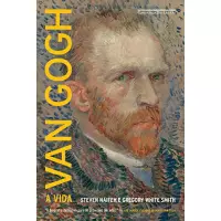 eBook Van Gogh: A vida - Gregory White Smith / Steven Naifeh