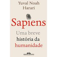 eBook Sapiens (Nova edição): Uma breve história da humanidade - Yuval Noah Harari