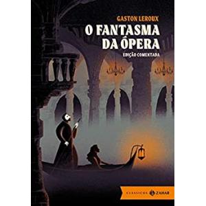 Ebook O Fantasma da Ópera (Edição Comentada) -  Gaston Leroux