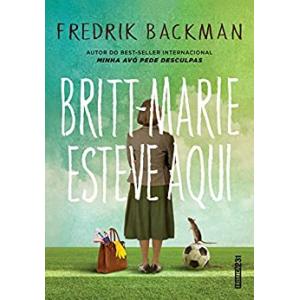eBook Britt-Marie esteve aqui - Fredrik Backman