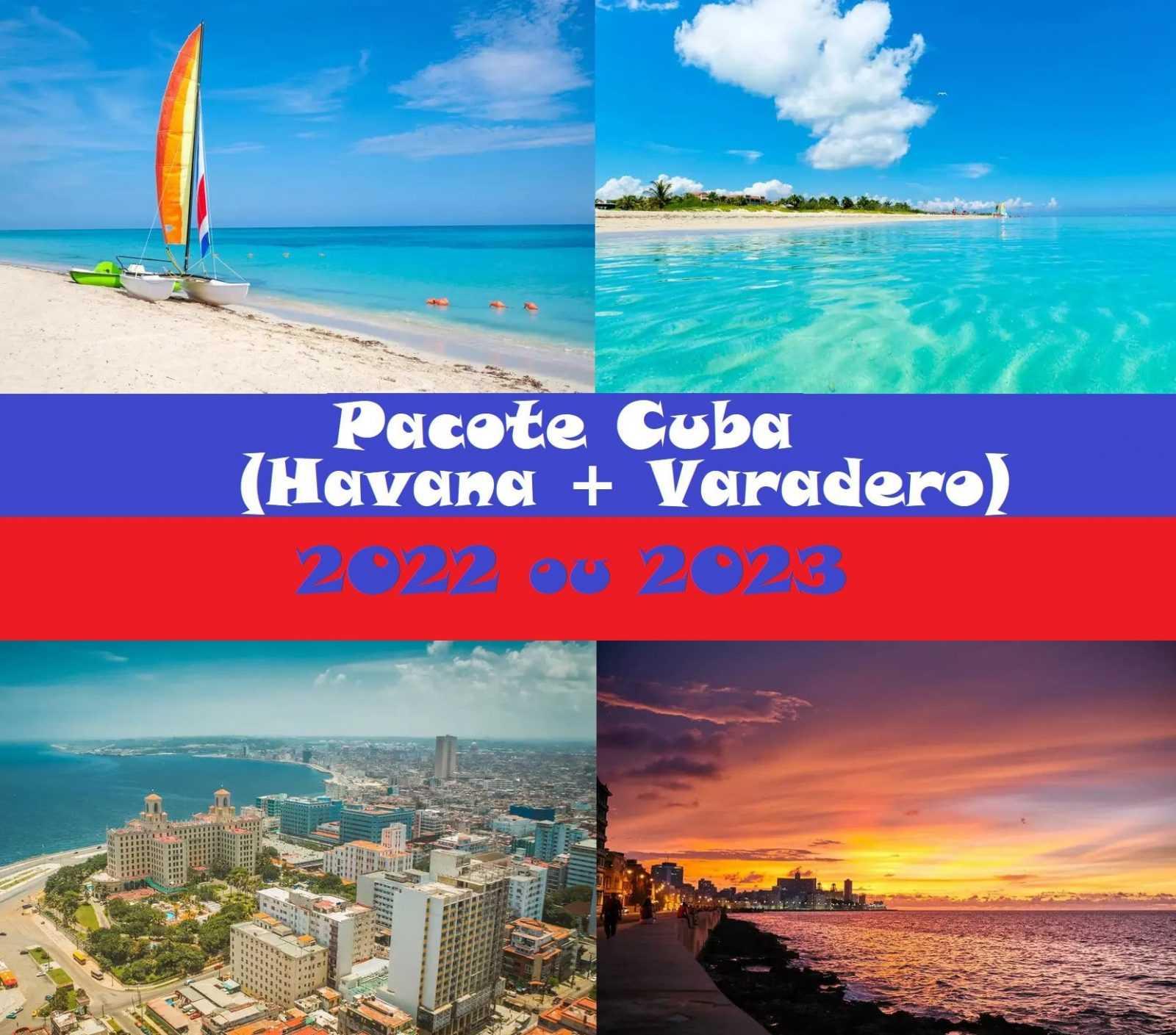 Pacote Cuba  Havana + Varadero  – 2022 e 2023