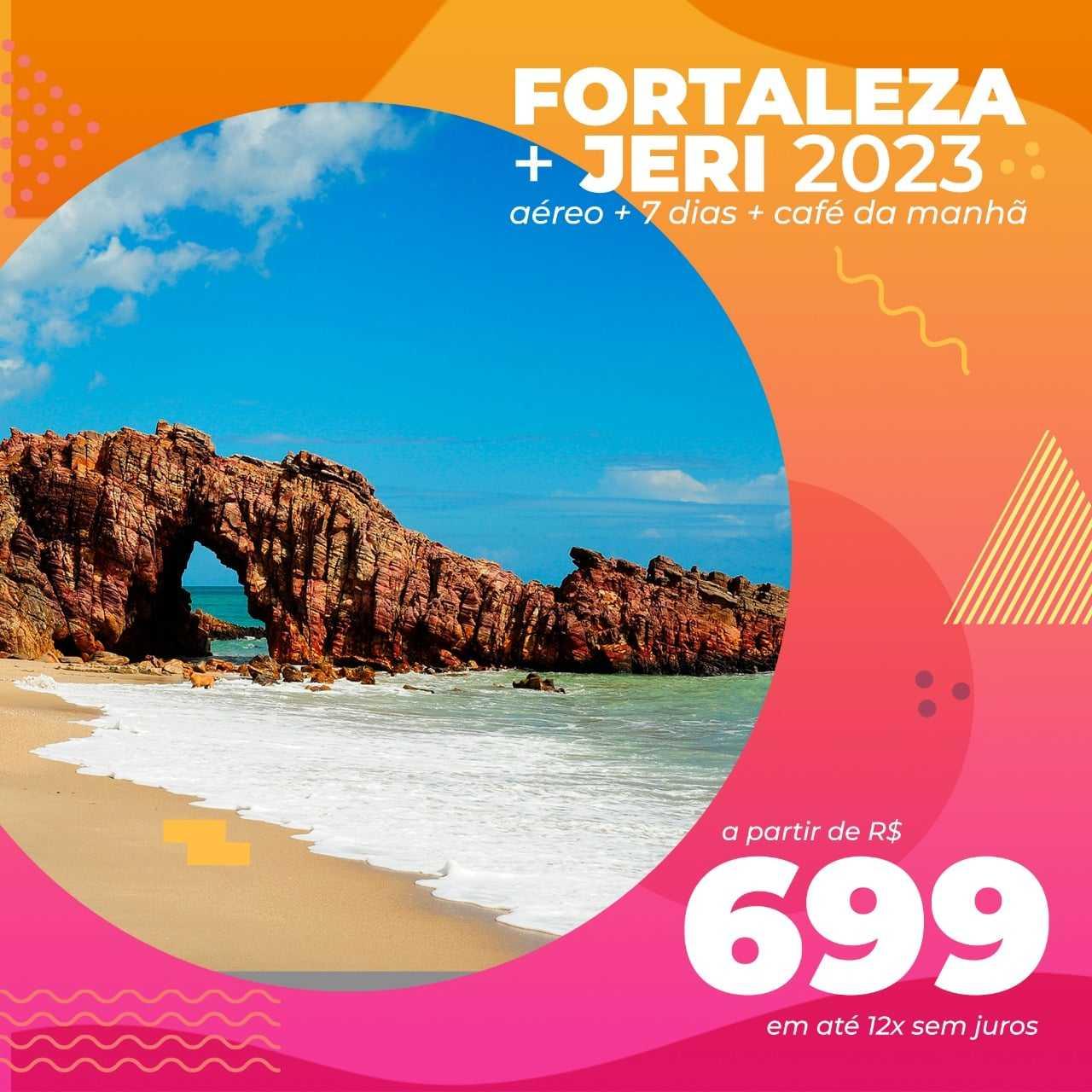 Pacote Fortaleza + Jericoacoara – Primeiro Semestre 2023