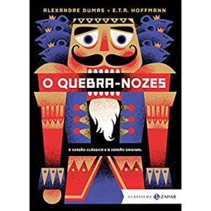 eBook O Quebra-Nozes: edição bolso de luxo (Clássicos Zahar) - Alexandre Dumas