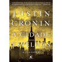 Livro A Cidade dos Espelhos III: A Passagem - Justin Cronin