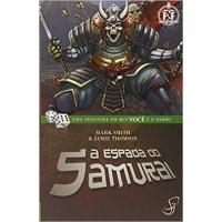Livro Jogo A Espada do Samurai - Mark Smith