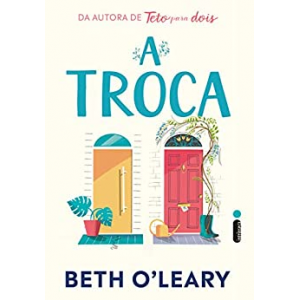 eBook A Troca - Beth O'Leary