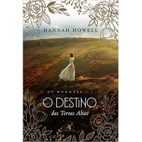 Livro O Destino das Terras Altas: Os Murrays 1 - Hannah Howell