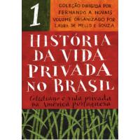 Livro História da Vida Privada no Brasil: Cotidiano e Vida Privada na América Portuguesa Edição de Bolso Vol.1 - Vários Autores