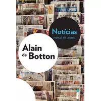 eBook Notícias: Manual do Usuário - Alain Botton