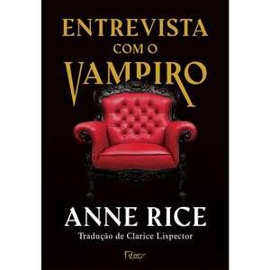 [LIVRO] Entrevista com Vampiro - Anne Rice (Capa Dura)