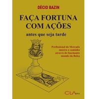 Faça Fortuna Com Ações eBook