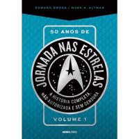 Livro 50 Anos de Jornada nas Estrelas - Edward Gross & Mark A. Altman