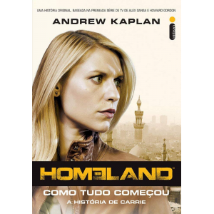 Livro Homeland Como Tudo Começou: Volume 1 - Andrew Kaplan