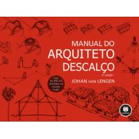 Livro Manual do Arquiteto Descalço - Johan Van Lengen