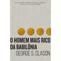 Livro O homem mais rico da Babilônia - George S Clason