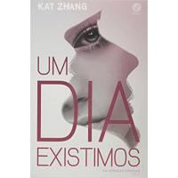 Livro Um dia existimos Vol. 2 As crônicas híbridas - Kat Zhang