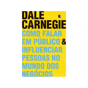 Livro Como Falar em Público e Influenciar Pessoas no Mundo dos Negócios - Dale Carnegie
