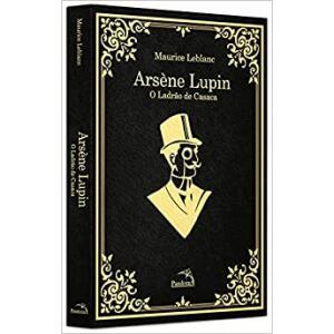 Livro Arsène Lupin: O Ladrão de Casaca (Capa Dura) Com Pôster + Marcador - Maurice Leblanc