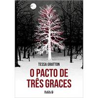 Livro O Pacto de Três Graces - Tessa Gratton